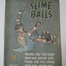 Original Santa Cruz SkateBoard Advertisement Rare Vintage Slime Balls