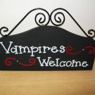 Vampires Welcome Wall or Desk Sign