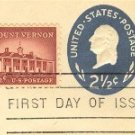 George Washington 2 ½ cent Stamped Envelope Mt Vernon 1 1/12 cent stamp FDI SC U542 First Day Issue