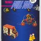 Collectors Digest Guide to Pull Toys