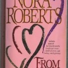 From the Heart by Nora Roberts Anthology Tonight Always Matter of Choice Endings Beginnings