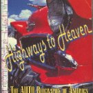 Highways to Heaven The Auto Biography of America by Christopher Finch