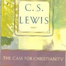 A Case for Christianity by C S Lewis