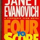 Four to Score by Janet Evanovich   Stephanie Plum Mystery