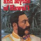 The Legends and Myths of Hawaii by His Hawaiian Majesty Kalakaua