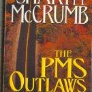 The PMS Outlaws by Sharyn McCrumb   Elizabeth McPherson Novel