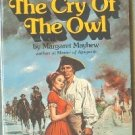 The Cry of the Owl by Margaret Mayhew