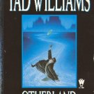 Otherland Volume Two River of Blue Fire by Tad Williams