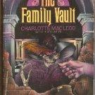 The Family Vault by Charlotte MacLeod   Sarah Kelling Max Bittersohn Mystery