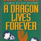 A Dragon Lives Forever by John R Riggs  Garth Ryland Mystery First Edition Hardback