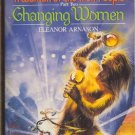A Woman of the Iron People Part Two Changing Women by Eleanor Arnason