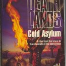 Deathlands Cold Asylum by James Axler