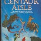 Centaur Aisle by Piers Anthony  Xanth Novel
