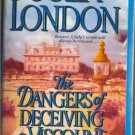 The Dangers of Deceiving a Viscount by Julia London The Desperate Debutants Series