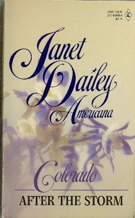 Colorado After the Storm by Janet Dailey Americana Series