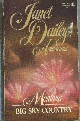 Montana Big Sky Country by Janet Dailey  Americana Series