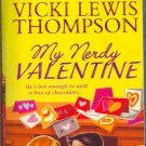 My Nerdy Valentine by Vicki Lewis Thompson