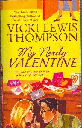 My Nerdy Valentine by Vicki Lewis Thompson