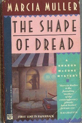 The Shape of Dread by Marcia Muller Sharon McCone Mystery