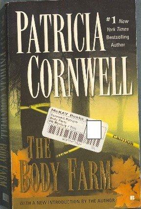 The Body Farm by Patricia Cornwell Kay Scarpetta Mystery
