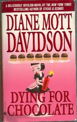 Dying for Chocolate by Diane Mott Davidson Goldy Schulz Mystery