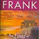 The Land of Mango Sunsets by Dorothea Benton Frank