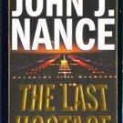 The Last Hostage by John J Nance