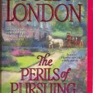 The Perils of Pursuing a Prince by Julia London The Desperate Debutantes Series