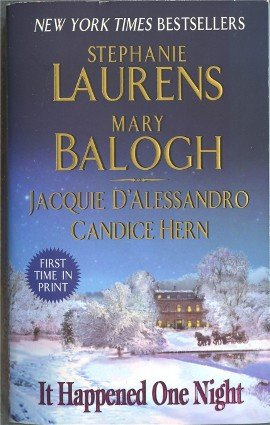 It Happened One Night Stephanie Laurens Mary Balogh Jacquie DAlessandro Candice Hern