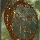 The Smoke Thief by Shana Abe