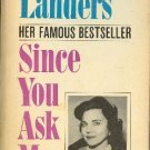 Since You Asked Me by Ann Landers