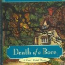 Death of a Bore by M C Beaton Hamish Macbeth Mystery