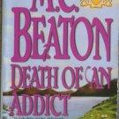 Death of an Addict by M C Beaton Hamish Macbeth Mystery