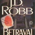 Betrayal in Death by J D Robb Eve Dallas Mystery