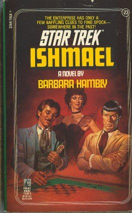 Ishmael by Barbara Hambly Book 23 Original Star Trek Series