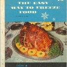 The Easy Way to Freeze Food Volume 1 by Betty Clark