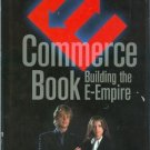 The eCommerce Book Building the eEmpire by Steffano Korper and Juanita Ellis Hardcover