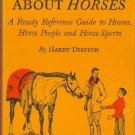 Know About Horses by Harry Diston Illustrated by Jean Bowman Hardcover