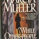 While Other People Sleep by Marcia Muller  Sharon McCone Mystery