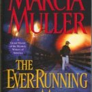 The Ever Running Man by Marcia Muller Sharon McCone Mystery