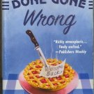 Done Gone Wrong by Cathy Pickens Southern Fried Mystery