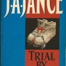 Trial by Fury by J A Jance J P Beaumont Mystery