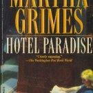 Hotel Paradise by Martha Grimes mystery