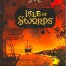 The Isle of Swords by Wayne Thomas Batson