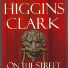 On the Street Where You Live by Mary Higgins Clark hardcover mystery