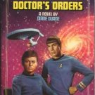 Doctors Orders by Diane Duane novel No 50 based on the Original Star Trek Series