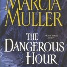 The Dangerous Hour by Marcia Muller Hardcover Sharon McCone Mystery