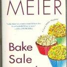 Bake Sale Murder by Leslie Meier Lucy Stone Mystery
