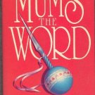 Mums the Word by Dorothy Cannell Ellie Haskell Mystery Hardcover