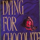 Dying for Chocolate by Diane Mott Davidson Goldy Bear Schulz Mystery Hardcover